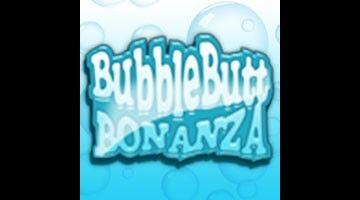 Bubble Butt Bonanza